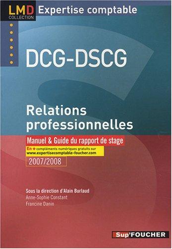 9782216105694: RELATIONS PROFESSIONNELLES MANUEL DCG DSCG (Ancienne �dition)