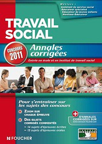 9782216106981: Travail social Annales corrig�es Concours 2011