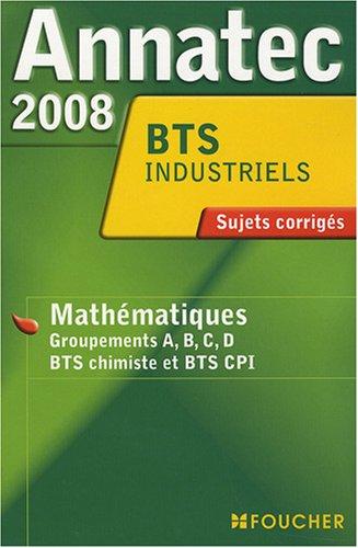 9782216107162: ANNATEC 2008 BTS MATHS INDUSTRIELS (Ancienne �dition)