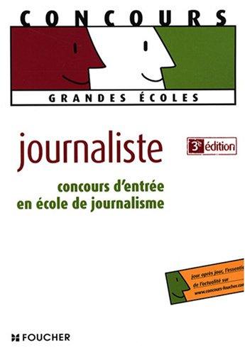 9782216107346: Concours d'entrée en école de journalisme (Ancienne Edition)