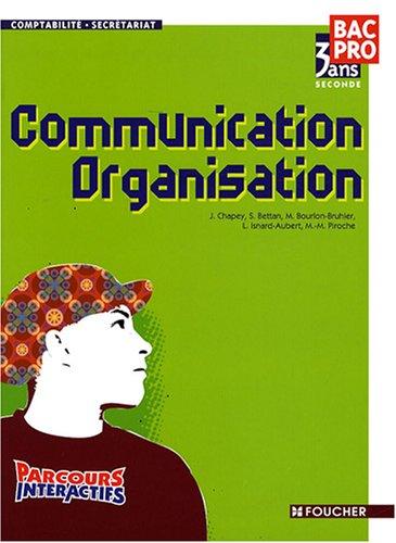 9782216108121: Communication Organisation 2e Bac Pro comptabilité-secrétariat (Ancienne Edition)