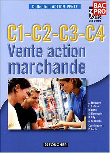9782216108657: Vente action marchande 2e Bac Pro : C1-C2-C3-C4 (Ancienne Edition)