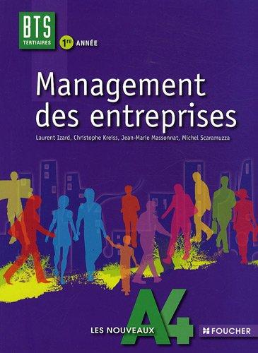 Management des entreprises BTS tertiaires 1re année: Laurent Izard; Christophe