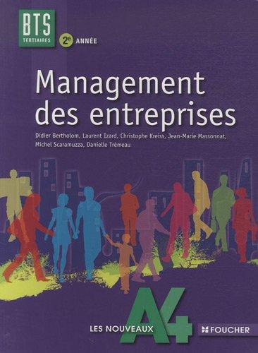 Management des entreprises BTS Tertiaires 2e année: Didier Bertholom, Laurent