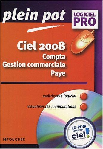 9782216109067: Ciel 2008 : Compta-Gestion commerciale-Paye (1Cédérom)