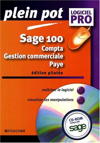 9782216109685: Sage 100 : Compta - gestion commerciale - paye (1C�d�rom)