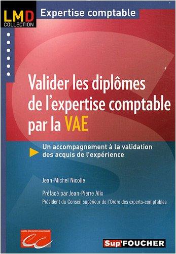 9782216110674: Valider les dipl�mes de l'expertise comptable par la VAE : Un accompagnement � la validation des acquis de l'exp�rience
