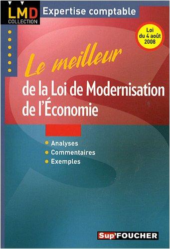 9782216110742: Le meilleur de la loi de modernisation de l'economie (French Edition)