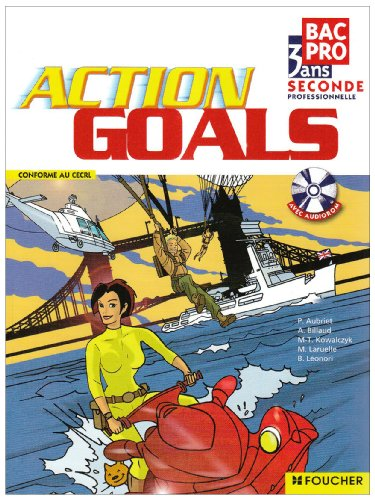 9782216111008: Anglais Action Goals 2nd Bac Pro (1Cédérom) (French Edition)