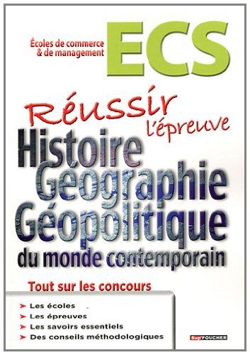 9782216113569: Réussir l'épreuve Histoire, géographie et géopolitique du monde contemporain ECS (French Edition)