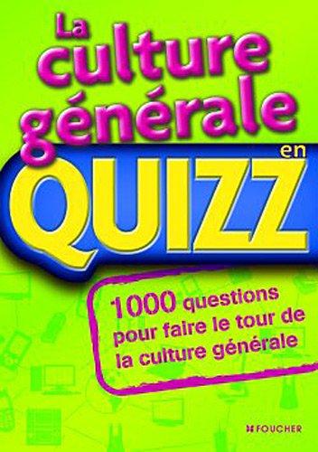 9782216113637: La culture g�n�rale en Quizz