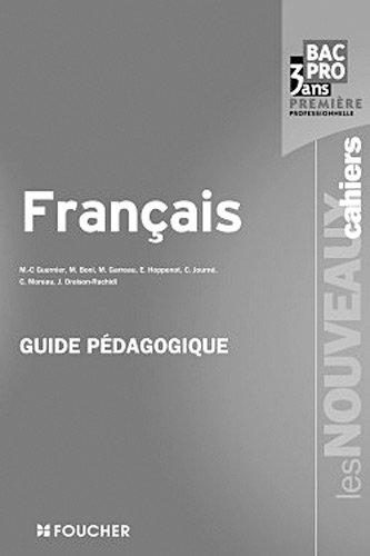 9782216113651: Les Nouveaux Cahiers Français 1re Bac Pro Guide pédagogique