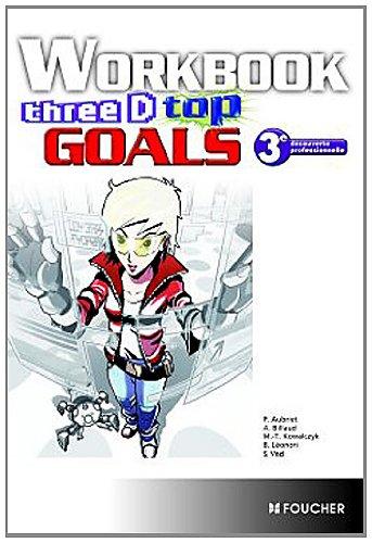 9782216114498: Three D Top Goals Workbook 3e DP