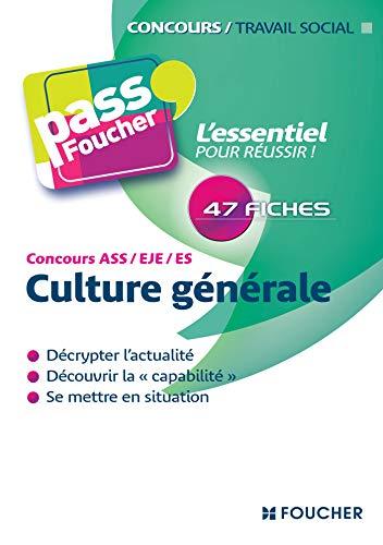 9782216115105: Culture g�n�rale Concours ASS - EJE - ES