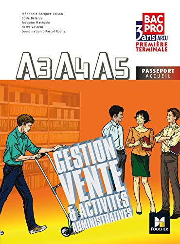 9782216116331: Gestion, vente et activités administratives liées à l'accueil A3 A4 A5 1re Tle Bac Pro (French Edition)