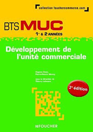 9782216116447: D�veloppement de l'unit� commerciale BTS MUC