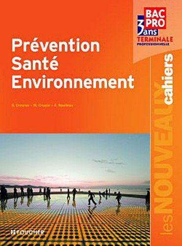 9782216116683: LES NOUVEAUX CAHIERS; prévention, santé, environnement ; terminale bac pro