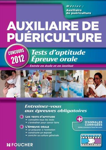 Auxiliaire de puériculture. Tests d'aptitude Epreuve orale: Valérie Beal, Valérie