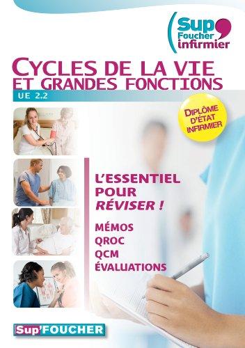 9782216118465: PASS'FOUCHER; UE 2.2 ; infirmiers ; cycles de la vie et grandes fonctions ; mémos, QROC, QCM