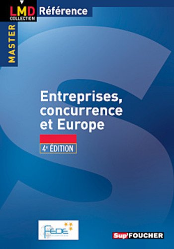 9782216118502: Entreprise, concurrence et Europe (French Edition)