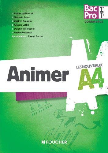 9782216119097: Les Nouveaux A4 Animer 1re Tle Bac Pro