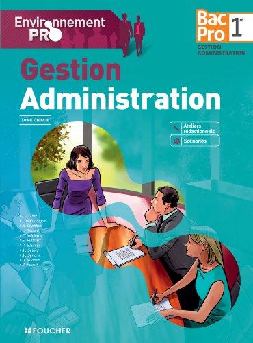9782216119691: Environnement pro Gestion Administration 1re Bac Pro