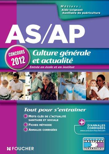 9782216120253: AS/AP Culture générale et actualité Concours 2012