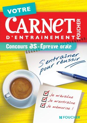 9782216120536: Votre carnet d'entraînement Concours AS - Epreuve orale