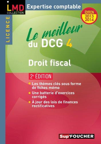 9782216123124: Le meilleur du DCG 4 Droit fiscal 2e édition