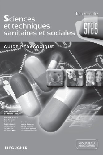 Sciences et techniques sanitaires et sociales Tle: Mireille Lefaivre; Gervaise