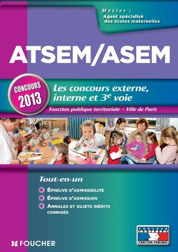 9782216124053: ATSEM/ASEM Les nouveaux concours externe, interne et 3e voie Nouveaux concours 2013