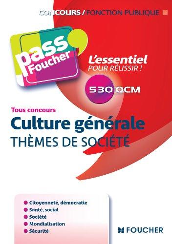 9782216124879: Pass'Foucher - Culture g�n�rale Th�mes de soci�t�