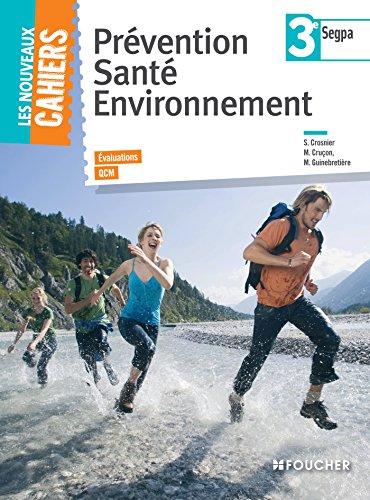 Prévention santé environnement 3e SEGPA: Magali Guinebretière; Mary