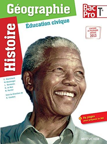 Histoire-Géographie - Éducation civique Tle Bac Pro: Kermarec, Jacqueline, Perrier,