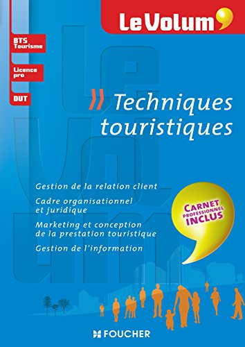 9782216128235: Techniques touristiques - Le Volum' - Nº10