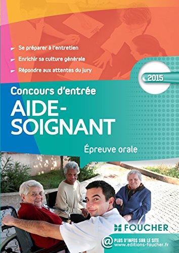 9782216128815: Aide-Soignant Epreuve orale Concours d'entr�e 2015