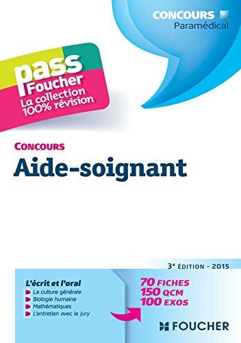 9782216128853: Pass'Foucher - Concours Aide-soignant 3e édition - 2015