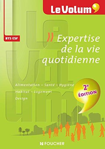 9782216129270: Expertise de la vie quotidienne - Le Volum' - BTS ESF