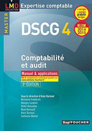 9782216129621: DSCG 4 Comptabilité et audit manuel et applications 8e édition Millésime 2014-2015