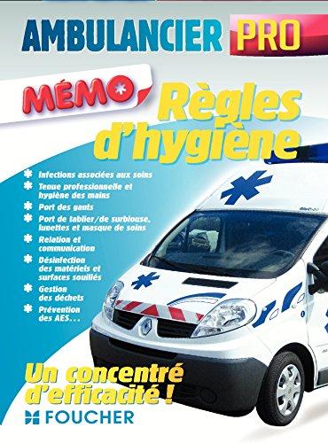 9782216131587: Ambulancier professionnel - Règles d'hygiène et de sécurité