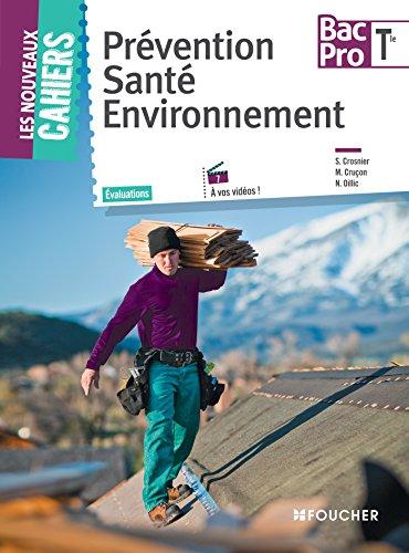 9782216131747: prévention ; santé ; environnement ; terminale bac pro (édition 2015)