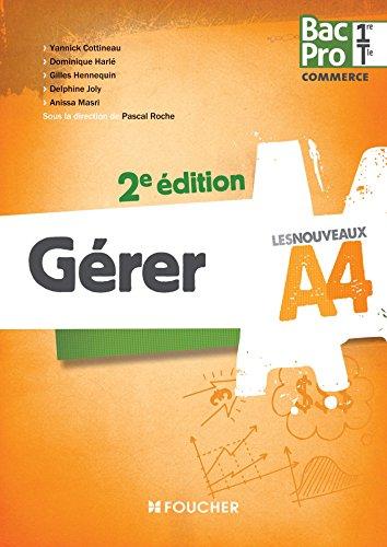 9782216131877: Les Nouveaux A4 Gérer 1re-Tle BAC PRO 2e édition