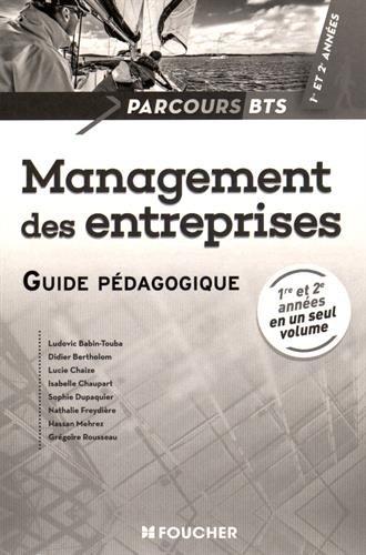 9782216132096: Parcours Management des entreprises BTS 1re et 2e années Guide pédagogique