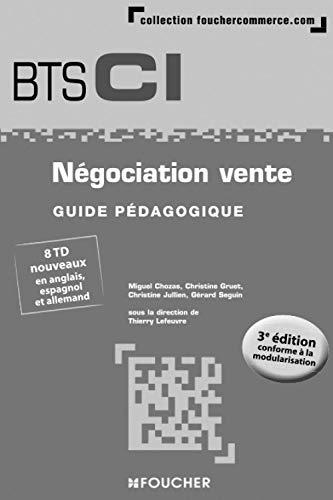 9782216132232: Négociation vente BTS 1re et 2e années - 3e édition - Guide pédagogique
