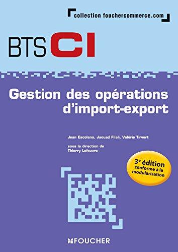 9782216132249: Gestion des opérations d'import-export BTS 1re et 2e années - 3e édition