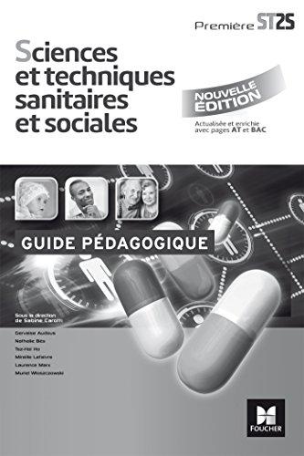 Sciences et techniques sanitaires et sociales 1re: Gervaise Audous; Nathalie