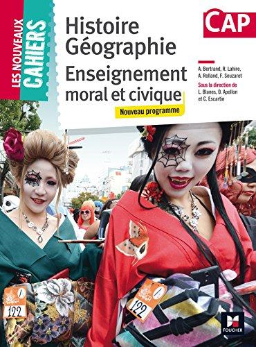 9782216132584: Les Nouveaux Cahiers - Histoire-Géographie-EMC - CAP