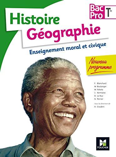 9782216132737: Histoire-Géographie-EMC - Tle BAC PRO