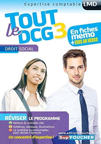 9782216133345: Tout le DCG 3 - Droit social