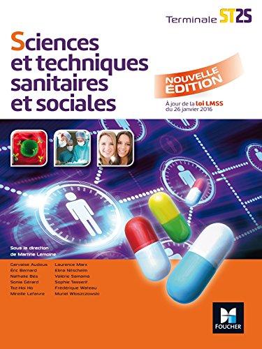 Sciences et techniques sanitaires et sociales Tle: Martine Lemoine; Gervaise